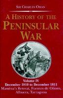 A History of the Peninsular War  December 1810 to December 1811   Mass  na s retreat  Fuentes de O  oro  Albuera  Tarragona