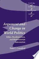 Argument and Change in World Politics