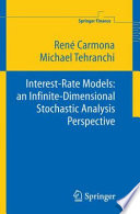 Interest Rate Models  an Infinite Dimensional Stochastic Analysis Perspective
