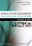 Simulation Scenarios For Nursing Educators Second Edition