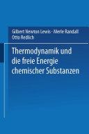 Thermodynamik und die Freie Energie Chemischer Substanzen
