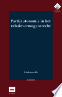 Partijautonomie in het relatievermogensrecht
