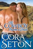 The Cowboy Imports a Bride
