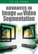 Advances In Image And Video Segmentation book
