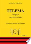 Telema  Le livre des secrets de feu d alliance