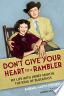 Don t Give Your Heart to a Rambler