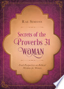 Secrets of the Proverbs 31 Woman