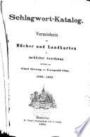 Karl Georgs Schlagwort-katalog: juli 1910-31. dez. 1912. 1913. 2 v