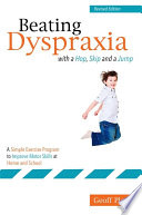 Beating Dyspraxia with a Hop  Skip and a Jump