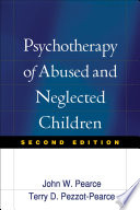 Psychotherapy of Abused and Neglected Children And Practical Clinical Strategies Provided Is A