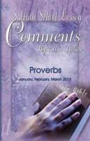 Sabbath School Lesson Comments by Ellen White  Proverbs