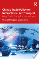 China S Trade Policy On International Air Transport