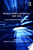 Religion  Politics and Dissent  1660   1832