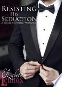 Resisting His Seduction
