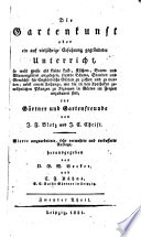 Die Gartenkunst. 4. umgearb. verm. Aufl. Hrsg. von G. W. Becker und C. J. Kühns