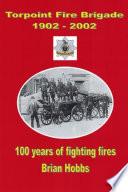 Torpoint Fire Brigade 1902   2002