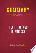 Summary I Don T Believe In Atheists