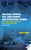Inclusive Growth  Full Employment  and Structural Change