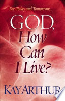 God, How Can I Live? The Lord Ephesians 5 10 But What Does That