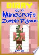 Minecraft  Diary of a Minecraft Zombie Pigman