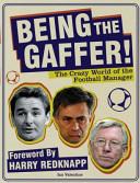 Being the Gaffer