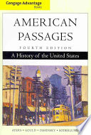 Cengage Advantage Books  American Passages  A History of the United States