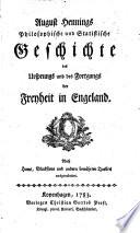 August Hennings Philosophische und Statistische Geschichte des Ursprungs und des Fortgangs der Freyheit in Engeland