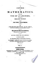 A Course of Mathematics for the Use of Academies