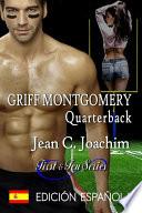 Griff Montgomery, Quarterback ( Edición Española)