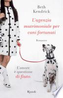 L agenzia matrimoniale per cani fortunati