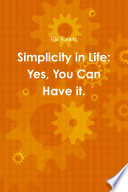 Simplicity in Life  Yes  You Can Have it