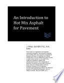 An Introduction To Hot Mix Asphalt For Pavement