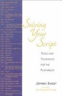Solving Your Script