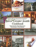 Savor Greater Seattle Cookbook