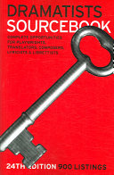 Dramatists Sourcebook Dramatists Guild Now In Its 24th Edition The