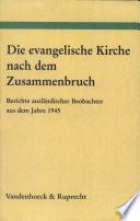 Die evangelische Kirche nach dem Zusammenbruch