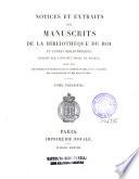 Notices et extraits des manuscrits de la Bibliothèque nationale et autres bibliothèques