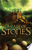 A Cast Of Stones  The Staff And The Sword Book  1  : kingdom awaits the cast of stones in...