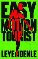 Easy Motion Tourist