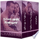The Love   Danger Collection Boxed Set  Books 1 3