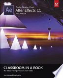 Adobe After Effects CC Classroom in a Book  2015 release