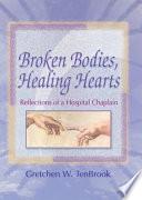 Broken Bodies  Healing Hearts