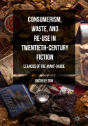 download ebook consumerism, waste, and re-use in twentieth-century fiction pdf epub