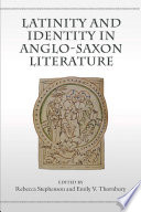 Latinity and Identity in Anglo Saxon Literature