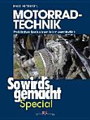Motorrad-Technik (So wird's gemacht Special Band 4)