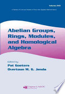 Abelian Groups  Rings  Modules  and Homological Algebra