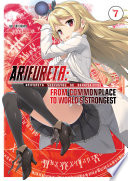 Arifureta: From Commonplace To World's Strongest Volume 7 : is the empire. together with lilliana...