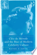 Cl  o de M  rode and the Rise of Modern Celebrity Culture