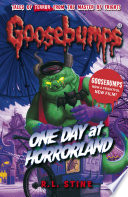 Goosebumps: One Day at Horrorland by R.L. Stine