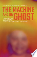 The Machine and the Ghost